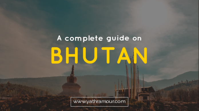 A Complete Guide on Bhutan